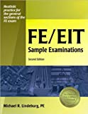 img - for FE/EIT Sample Examinations (text only) 2nd(Second) edition by M. R. Lindeburg PE book / textbook / text book