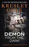 Demon from the Dark (Immortals After Dark Series, Book 8) (1439123128) by Cole, Kresley