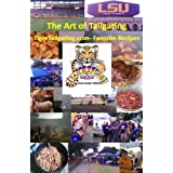 The Art of Tailgating - TigerTailgating.com Favorite Recipes