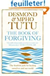 The Book of Forgiving: The Fourfold P...
