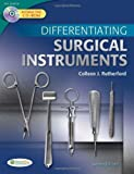 img - for Differentiating Surgical Instruments 2nd (second) Edition by Rutherford RN MS CNOR, Colleen J. published by F.A. Davis Company (2011) book / textbook / text book