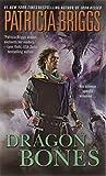 Dragon Bones (0441009166) by Briggs, Patricia