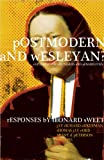 img - for Postmodern and Wesleyan?: Exploring the Boundaries and Possibilities book / textbook / text book