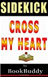 BookBuddy Book Sidekick: Cross My Heart (Alex Cross)