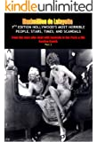 7th Edition Hollywood's Most Horrible People, Stars, Times, and Scandals. From the stars who slept with Kennedy to Sex Pests & the Casting Couch (Hollywood Erotica and Scandals Book 2)