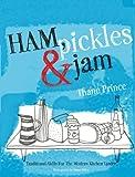 Ham, Pickles & Jam