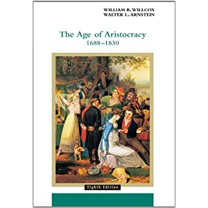 Amazon.com: The Age of Aristocracy 1688-1830 (History of England ...