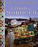 The Food of Morocco (0061957550) by Wolfert, Paula