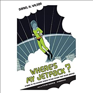 Where's My Jetpack? Audiobook