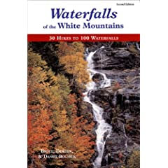Waterfalls of the White Mountains: 30 Hikes to 100 Waterfalls by Bruce Bolnick, Doreen Bolnick, Daniel Bolnick and Bolnick