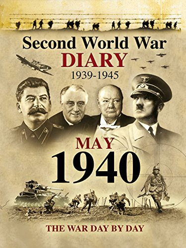 Second World War Diary: May, 1940