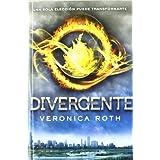 Divergente (Ficcion Ya (molino)) de VERONICA ROTH (18 de octubre de 2011)
