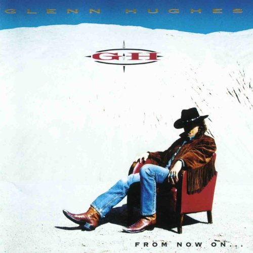 Glenn Hughes-From Now On-JP Retail-CD-FLAC-1994-FORSAKEN Download