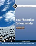 img - for Solar Photovoltaic Systems Installer Trainee Guide (Contren Learning) book / textbook / text book