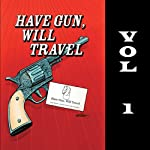 Have Gun - Will Travel, Vol. 1 |