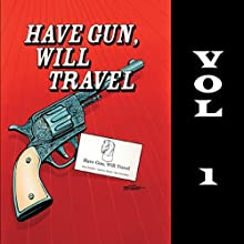 Have Gun - Will Travel, Vol. 1 Radio/TV Program