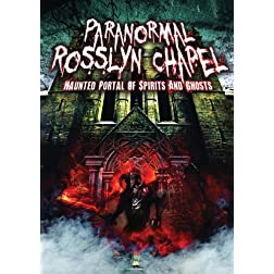 Paranormal Rosslyn Chapel: Haunted Portal of
