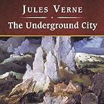 The Underground City   Jules Verne