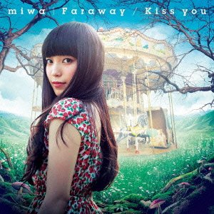 miwa – Faraway/Kiss you (FLAC)