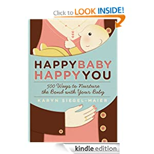 amazoncom happy baby happy you 500 ways to nurture the bond nurture the bond 300x300