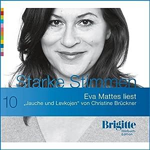 Jauche und Levkojen (Brigitte Edition 10) Hörbuch