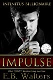 img - for IMPULSE (Infinitus Billionaire Book 1) book / textbook / text book