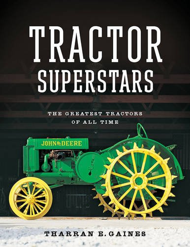 Tractor Superstars: The Greatest Tractors of All Time (John Deere Kerosene compare prices)