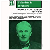 Thomas Alva Edison: The Scientists and Inventors Series (Dramatized) | [David Allen]
