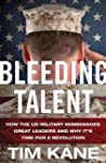 Bleeding Talent: How the US Military...