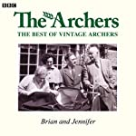 Vintage Archers: Brian and Jennifer |  AudioGO Ltd