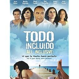 Todo Incluido (All Inclusive)