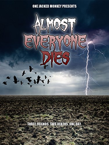 Almost Everyone Dies