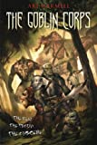 The Goblin Corps (1616143770) by Marmell, Ari