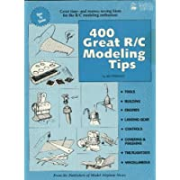 400 Great R/C Modeling Tips