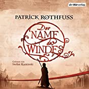 Der Name des Windes (Die Königsmörder-Chronik 1) | [Patrick Rothfuss]