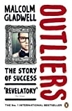 Malcolm Gladwell Outliers: The Story of Success by Gladwell, Malcolm Re-issue Edition (2009)