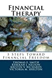 img - for Financial Therapy: 5 Steps Toward Financial Freedom book / textbook / text book