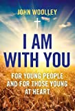 img - for I Am With You: For Young People And For Those Young At Heart book / textbook / text book
