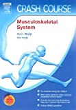 img - for Crash Course (US): Musculoskeletal System: With STUDENT CONSULT Online Access, 1e by Anil H. Walji PhD (2006-06-15) book / textbook / text book