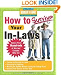 How to Survive Your In-Laws: Advice f...