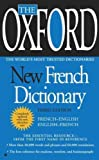 The Oxford New French Dictionary (FRENCH): French - English / English - French The Oxford New Frenc