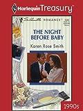 The Night before Baby