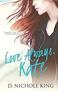 Love Always, Kate by D.Nichole King ebook deal