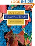 Oz Clarke's Grapes and Wines: The def...