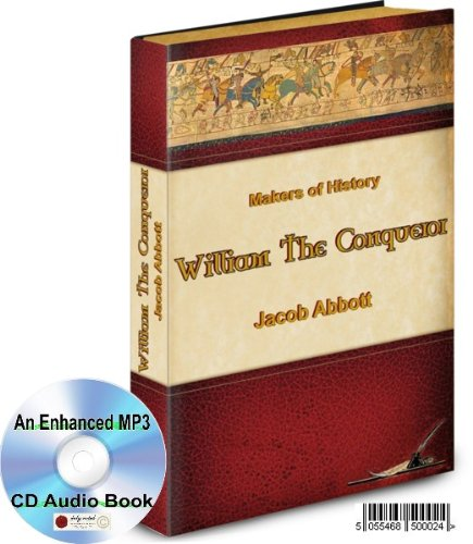 A MP3 CD AUDIO BOOK ON THE HISTORY OF WILLIAM THE CONQUEROR - JACOB ABBOT
