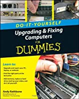 Upgrading and Fixing Computers Do-it-Yourself For Dummies Front Cover