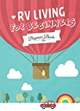 Search : RV Living: RV Living for Beginners: A Guide To A Simple Life Full of Freedom! (RV living - RV Living for Beginners - RV living books - RV living full time - Free RV Living Pictures - RV Living Guide)