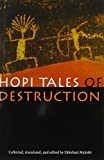img - for Hopi Tales of Destruction book / textbook / text book