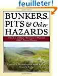 Bunkers, Pits & Other Hazards: A Guid...