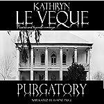 Purgatory: American Heroes, Book 3 | Kathryn Le Veque
